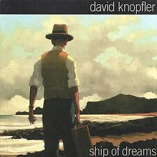 DAVID KNOPFLER - SHIP OF DREAMS NEW CD