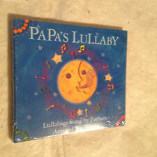 PAPA'S LULLABY LULLABIES SUNG BY FATHERS AROUND THE WORLD CD ELLI 292 2 2001