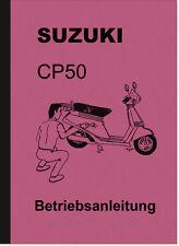 Suzuki CP 50 Motorroller Bedienungsanleitung Betriebsanleitung Handbuch CP50