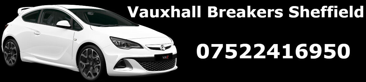 Vauxhall Breakers Sheffield