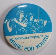 NATIONAL FESTIVAL Of Music For Youth VTG 70/80's Large Button Pin Badge (55mm)