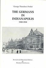 The Germans in Indianapolis by Reichmann & Probst ~ signed copy INDIANA history
