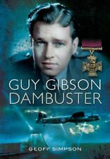Guy Gibson: Dambuster by Simpson, Geoff, NEW Book, (Hardcover) FREE & Fast Deliv
