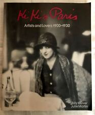 Kiki's Paris: Artists and Lovers 1900-1930 Billy Kluver, Julie Martin