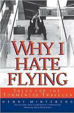 Why I Hate Flying: Tales for the Tormented Traveler-ExLibrary