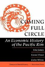 Coming Full Circle: An Economic History of the Pacific Rim (Essays in World