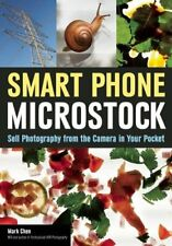 Smart Phone Microstock Sell Photography from the Camera in your... 9781682030325