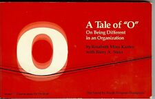 Tale of O Being Different in an Organization Kanter Stein (1980) ISBN 0060907290