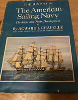 1949 Chapelle HISTORY OF THE AMERICAN SAILING NAVY H/C D/J