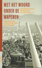 MET HET WOORD ONDER DE WAPENEN - Els Boon (redactie)