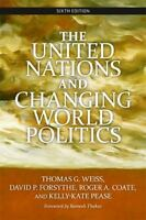 The United Nations and Changing World Politics [ Weiss, Thomas G ] Used - Good