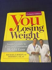 You Losing Weight by Michael F. Roizen, MD & Dr. Oz, MD HC
