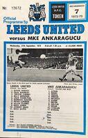 LEEDS UNITED V MKE ANKARAGUCU FOOTBALL PROGRAMME 1972/73