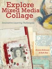 Explore Mixed Media Collage by Kristen Robinson, Ruth Rae