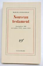 NOUVEAU TESTAMENT - JOURNALIERS XII - MARCEL JOUHANDEAU - HOLLANDE - EO 1968