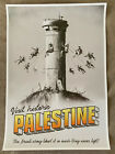 Banksy Visit Historic Palestine Official Poster blind and pink stamp w. receipt