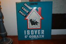 PLAQUE EMAILLEE ISOVER ST GOBAIN MARQUE DEPOSEE EMAILLERIES DU LOIRET 45 X 40 CM