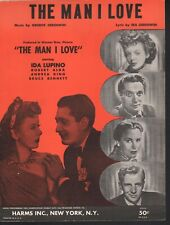 The Man I Love Ida Lupino Robert Alda Sheet Music