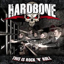 HARDBONE - THIS IS ROCK`N`ROLL CD - FOR AC/DC + ROSE TATTOO + AIRBOURNE FANS !