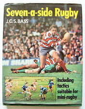 SEVEN A SIDE RUGBY 1981 1st ed J C S Bass tactics for Sevens and mini rugby HB