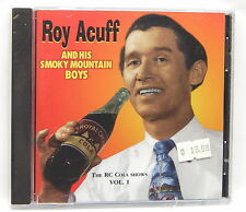 Roy Acuff: The R.C. Cola Radio Shows, Vol. 1 ~ NEW CD (1999, RME Records (USA))