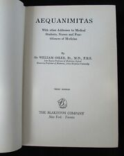 Aequanimitas with other Addresses - Third Edition - 1932 - Sir William Osler