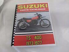 Suzuki TS400  parts manual  1973-1977