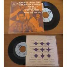 JOHNNY JOHNSON & THE BANDWAGON - Blame It On The Poney Express French PS Funk 70