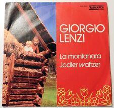 Giorgio Lenzi - La montanara/Jodler waltzer - VVN 33287 - VG - Signiert!!! (R)