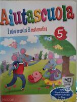 Aiutascuola: i miei esercizi di matematica (Ed. Piccoli, 2011)  - ER