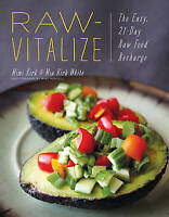 Raw-Vitalize 'The Easy, 21-Day Raw Food Recharge Kirk, Mimi