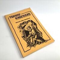 Vintage Walter Drysdale's TOMMY KNOCKERS Folklore Of The Gold Mines 1976 PB