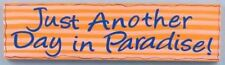 Wood Sign Paradise Wall Plaque 10446