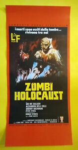Locandina Cinematografica(Riproduzione)ZOMBI HOLOCAUST ian mc culloghl no dvd lp