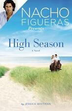 NACHO FIGUERAS PRESENTS HIGH SEASON - WHITMAN, JESSICA - NEW PAPERBACK BOOK