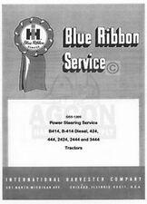International Farmall B-414 424 434 444 Tractor Power Steering Service Manual