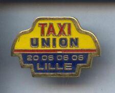 RARE PINS PIN'S .. AUTO CAR / TAXI LILLE UNION 59  ¤2C