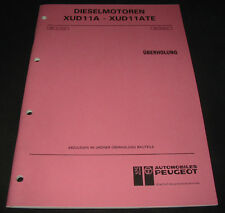Werkstatthandbuch Peugeot 405 Dieselmotoren XUD11A / XUD11ATE Überholung 01/1991