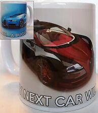 BUGATTI MUG, My Next Car Will Be A BUGATTI. Super Car MUG