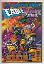Annual Starring Cable & Machine Man: Engines of Destruction NM/NM+ Marvel Comics
