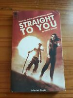 Straight to You by David Moody - Signed by Author