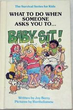 B001PQP972 What to Do When Your Mom or Dad Says...BABY-SIT! (The Survival Serie