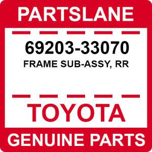 69203-33070 Toyota OEM Genuine FRAME SUB-ASSY, RR