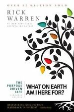 The Purpose Driven Life: What on Earth Am I Here For? by Rick Warren Full Size