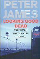 Looking Good Dead,Peter James