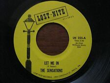 The Sensations 45 Let me in / Oh yes I'll be there EX Northern Soul Lost nite