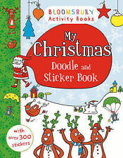 My Christmas Doodle and Sticker Book (Bloomsbury Activity Books),.,New Book mon0