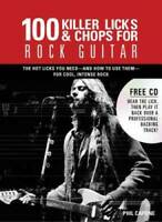 100 Killer Licks And Chops For Rock Guitar (Music Bibles) - VERY GOOD