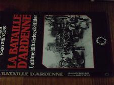11µµ Livre La Bataille d'Ardenne Ultime Blitzkrieg Henri Bernard Gheysens