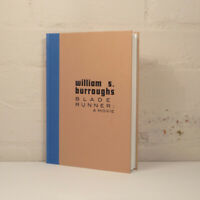 WILLIAM S. BURROUGHS BLADE RUNNER: A MOVIE 40th ANNIV EDITION SIGNED/NUMBERED ED